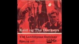 Keld Og The Donkeys - 1966 - Ved Landsbyens Gadekær