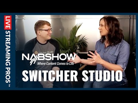 NAB 2017: Controlling your camera remotely with Switcher Studio