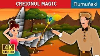 CREIONUL MAGIC   Povesti pentru copii   Romanian Fairy Tales