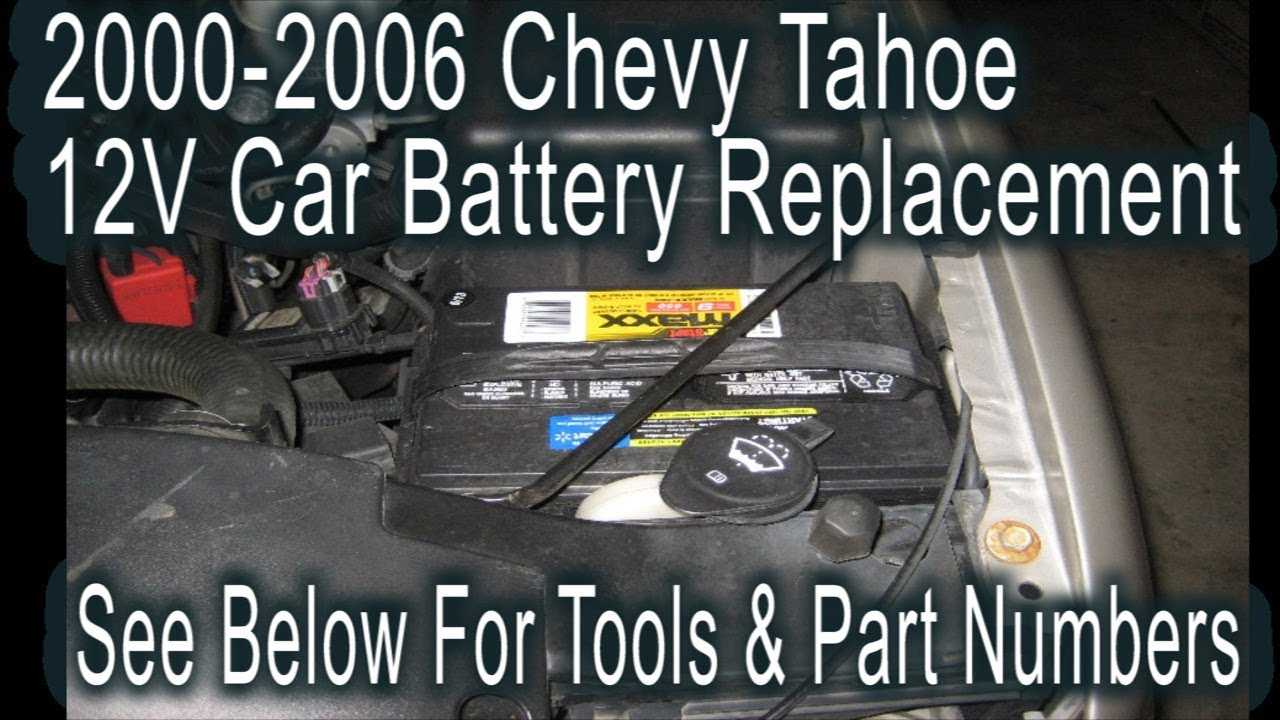 2000 to 2006 gm chevrolet tahoe how to change 12v car battery diy instructions tools parts [ 1280 x 720 Pixel ]