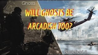"""Ghosts vs BF4 - Is COD """"Arcadish?"""" - Battlefield 3 Gameplay/Commentary"""