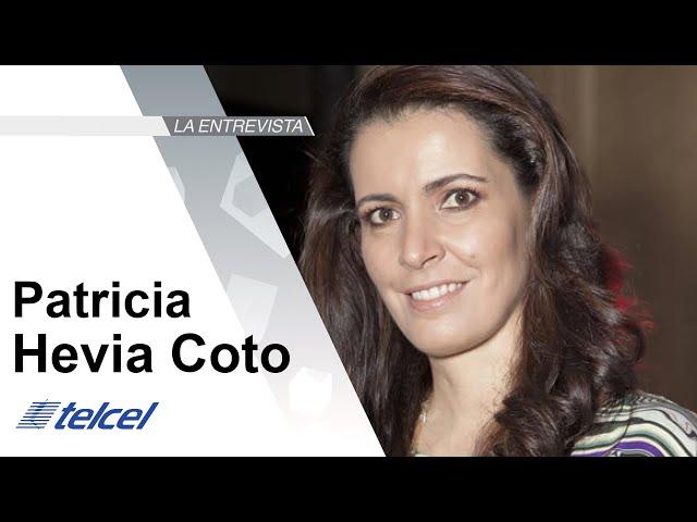 La Entrevista: Patricia Hevia Coto, Directora de Operaciones de Región 9 de Telcel