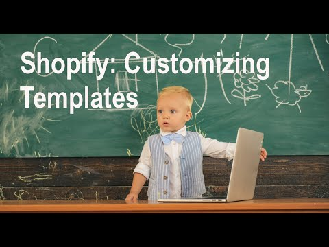 Shopify Tutorial: Customizing Your Product Templates thumbnail