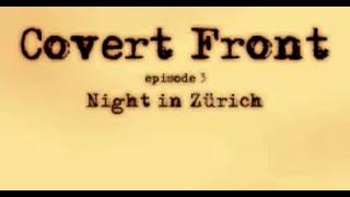 Covert Front 3 Walkthrough