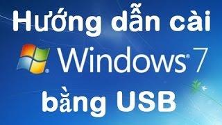 Hướng dẫn cài Win 7 bằng USB từ A tới Z cực kỳ đơn giản