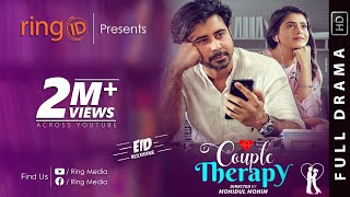 Couple Therapy | Afran Nisho | Tanjin Tisha | Mohidul Mohim | New Eid Natok 2020