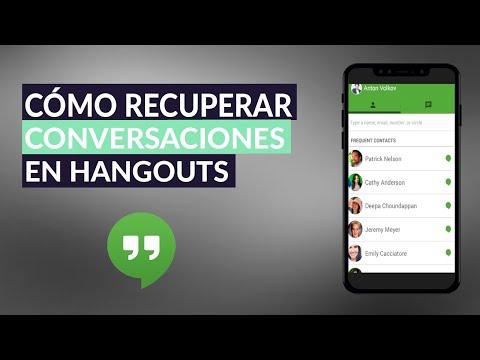 Cómo Puedo Recuperar Conversaciones Eliminadas en Hangouts
