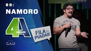 FILA DE PIADAS - NAMORO - #88 Participação Luiz França