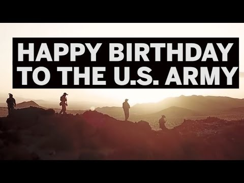 Happy Birthday To The U.S. Army