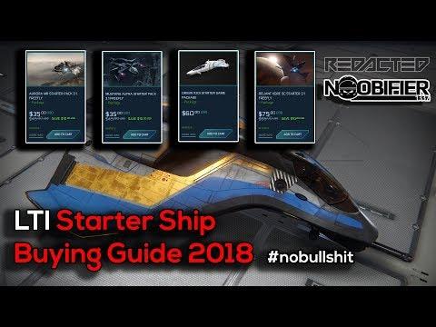 LTI Starter Ship Buying Guide 2018 - Star Citizen - #nobullshit