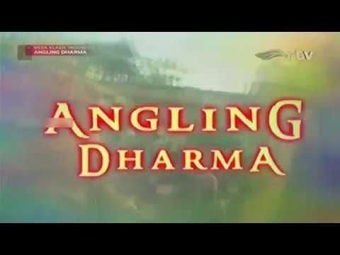 ANGLING DHARMA EPISODE 55 - TIPU DAYA ANGLING DARMA