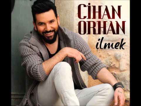 Cihan Orhan - Bu Dağlarda Bağ Olmaz
