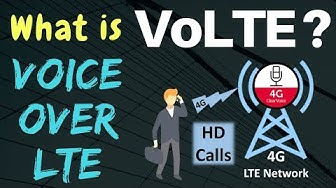 VoLTE Overview (Voice over LTE) - VoLTE Introduction - What is VoLTE - VoLTE Explained