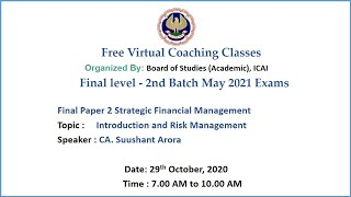 Final Paper 2 SFM Topic: Introduction and Risk Management Morning Session Date: 29-10-2020