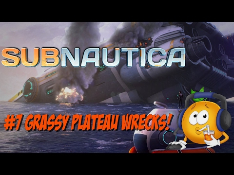 Subnautica Walk Through! #7 Grassy Plateau Wrecks!