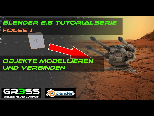 BLENDER 2.8 Tutorial 1 - Objekte modellieren und verbinden