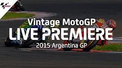 2015 #ArgentinaGP   Vintage MotoGP™
