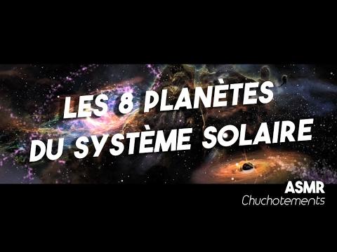 Gut gemocht LES 8 PLANÈTES DU SYSTÈME SOLAIRE - ASMR français - The 8 planets  VF56