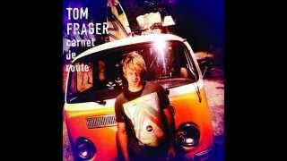 Tom Frager - Je tourne en rond