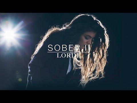 Lorde Sober II- Lyrics