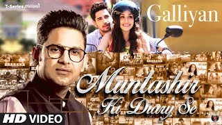 Download lagu Muntashir Ki Diary Se: Galliyan | Episode 13 | Manoj Muntashir | T-Series