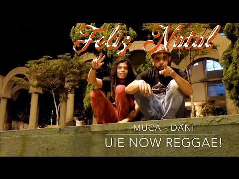 Feliz Natal - Uiê Now Reggae