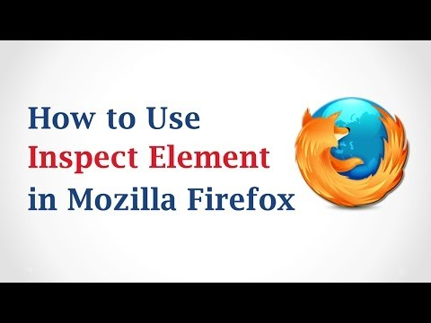 How To Use Inspect Element In Mozilla Firefox