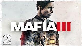 Mafia 3. #2: Разборки с гаитянами.