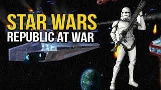 STAR WARS REPUBLIC AT WAR! Ep 23 - Clone Troopers