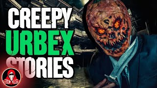 5 TRUE Urban Exploration HORROR Stories - Darkness Prevails