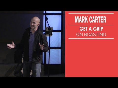 Get a Grip: On Boasting