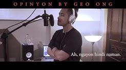 Geo Ong - Opinyon