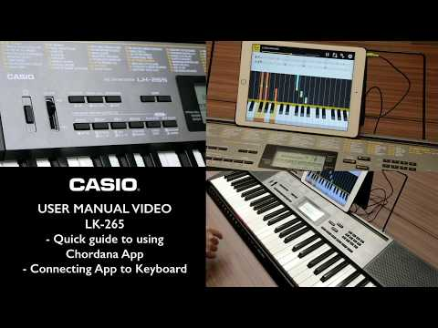 4.1 - Casio LK-265 Tutorial - Chordana App Overview & Connecting to Keyboard