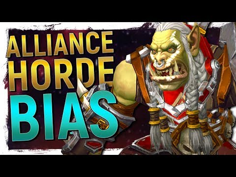 BIAS?! Alliance & Horde Favouritism in World of Warcraft - Is It Really A Thing?