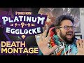 DEATH MONTAGE! • Pokemon Platinum Egglocke w/CrimsonCBAD