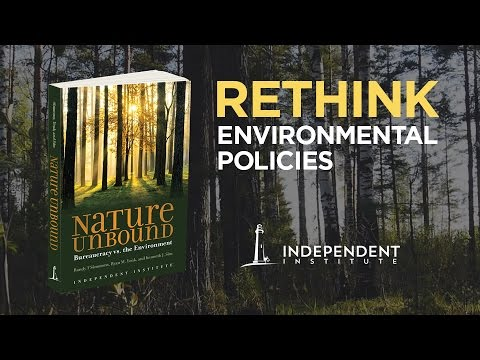 Nature Unbound Book: Rethink Environmental Policies