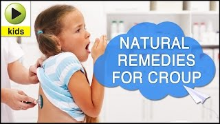 Kids Health: Croup - Natural Home Remedies for Croup