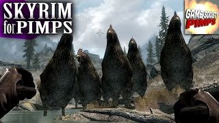 Skyrim For Pimps - Giant Chicken Army (S6E26) - Walkthrough - GameSocietyPimps
