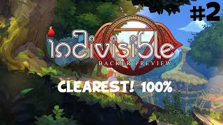 Indivisible Backer Preview: Clearest! 100% Playthrough - Part 2