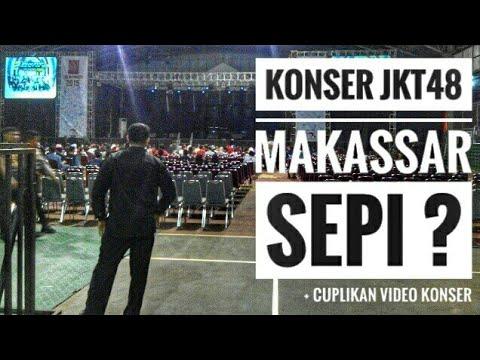Konser JKT48 Makassar 2015 Sepi Penonton ?? | Alasan dan Penyebabnya..  + ( Cuplikan Video Konser )