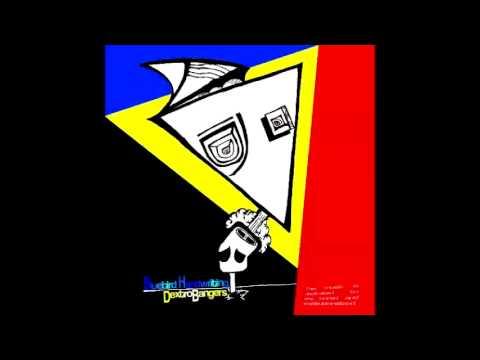 Bluebird Handwriting - Dextrobangers (Full Album)