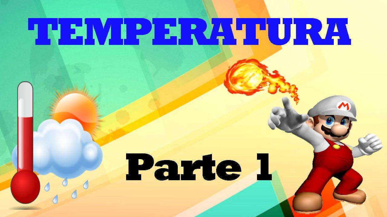 Qu es la temperatura explicaci n parte 1 la leyenda en ciencias youtube - Temperatura en begues ...