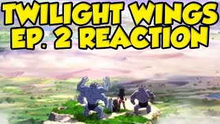 Pokemon Twilight Wings Episode 2 Reaction! Pokemon Sword and Shield Anime