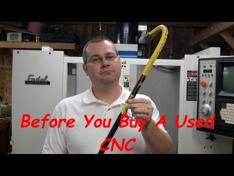 Ready To Buy A Used CNC Machine?