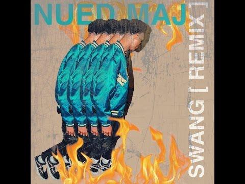 Nued Maj - Swang Remix (Audio)