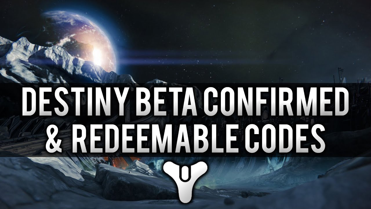 Destiny news moon gameplay trailer beta confirmed redeemable codes