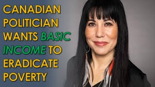 Canadian MP Wants to End Poverty forever with a Basic Income Guarantee (Interview with Leah Gazan)