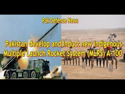 Defence Update#:Pakistan develop and Induct new Multiple Launch Rocket System  (MLRS) A-100