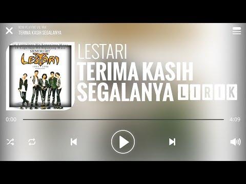 Lestari - Terima Kasih Segalanya [Lirik]