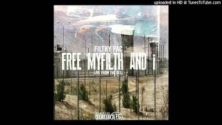 FiLTHY pAc - 1 BARS OF FILTH (free myFILTH and i)